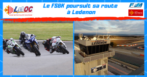 Le FSBK poursuit sa route à Ledenon