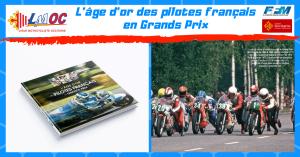 L'âge d'or des pilotes français en Grands Prix
