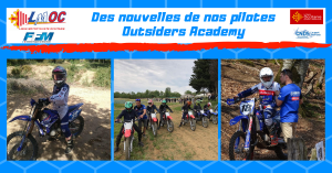 Des nouvelles de nos pilotes Outsiders Academy