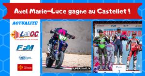 Axel Marie-Luce gagne au Castellet !