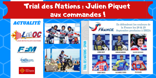 Trial des Nations : Julien Piquet aux commandes !