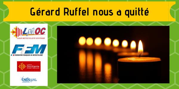 Gérard Ruffel nous a quitté