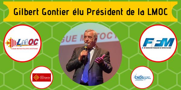 Gilbert Gontier élu Président de la LMOC