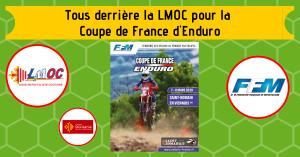 Tous derrière la LMOC pour la Coupe de France d'Enduro