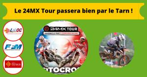 Le 24MX Tour passera bien par le Tarn !