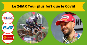 Le 24MX Tour plus fort que le Covid