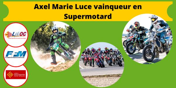 Axel Marie Luce vainqueur en Supermotard