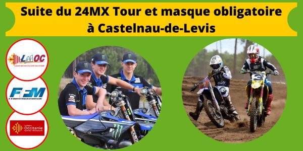 Suite du 24MX Tour et masque obligatoire à Castelnau-de-Levis