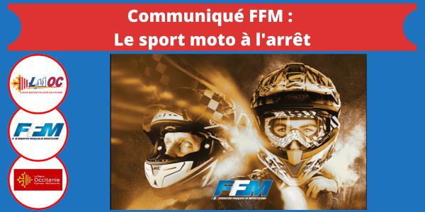 Communiqué FFM : Le sport moto à l'arrêt