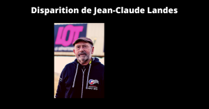 Disparition de Jean-Claude Landes