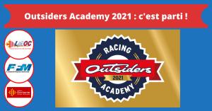 Outsiders Academy 2021 : c'est parti !