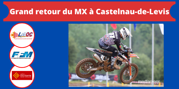 Grand retour du MX à Castelnau-de-Levis
